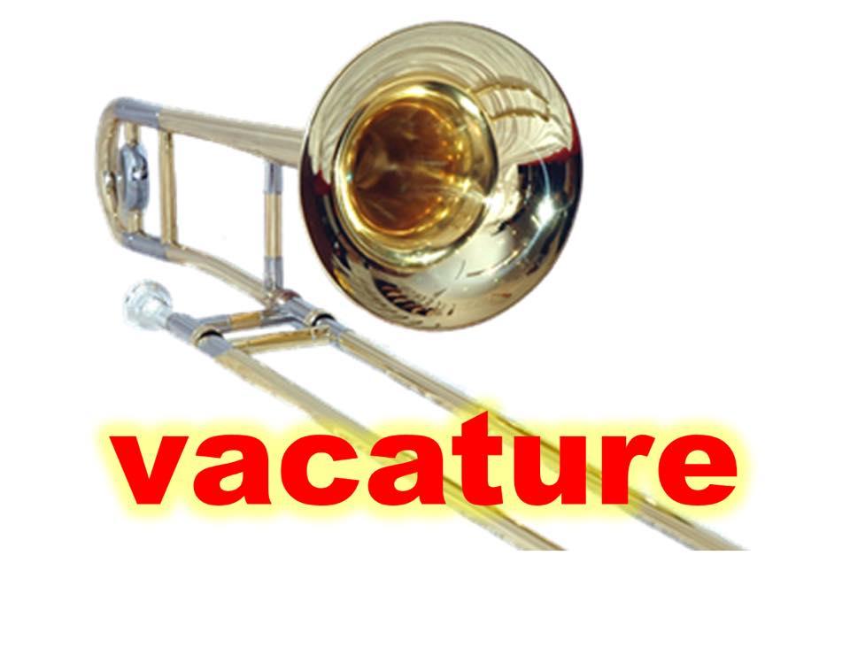 VACATURE    BASSIST  +  TROMBONIST